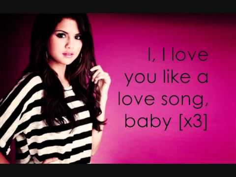 Selena Gomez I love you like love some baby