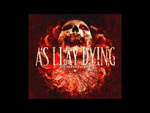 As I Lay Dying The Blinding Of False Light