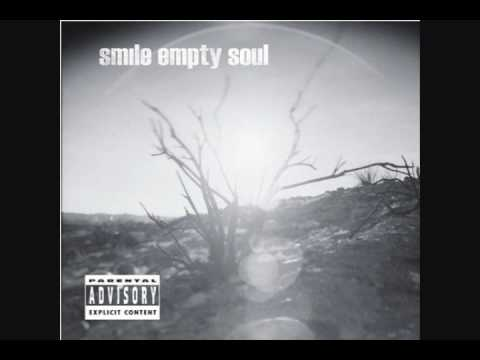 Smile Empty soul I want my life