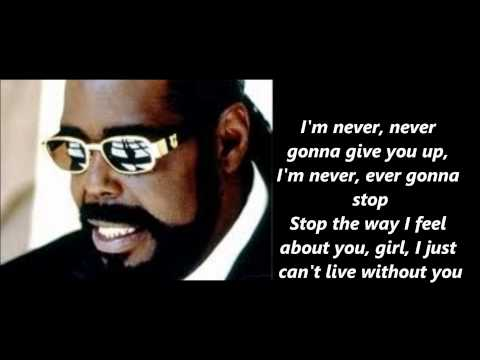 Barry White - Never ever Gonna Give You Up